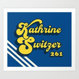 Kathrine Switzer Art Print