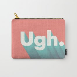 ugh. Carry-All Pouch