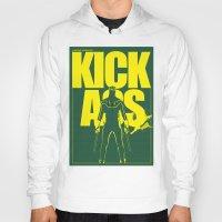 ass Hoodies featuring KICK ASS by justjeff