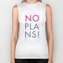 No plans. By Angelica Ramos Biker Tank