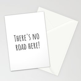 No Road Here Stationery Cards