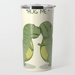 T-Rex Hugs Travel Mug