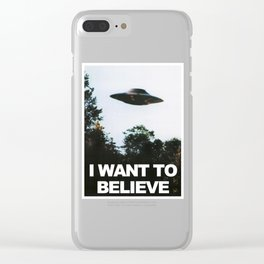 I WANT TO BELIEVE (ORIGINAL) Clear iPhone Case