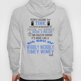 Timey Wimey Stuff... Hoody