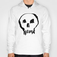 relax Hoodies featuring RELAX by Josh LaFayette