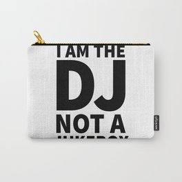 I'm the DJ! Carry-All Pouch