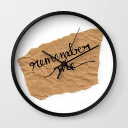 Remember me Wall Clock