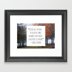 blessed are those who see beautiful things Framed Art Print