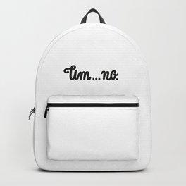 um...no. Backpack