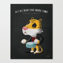 hit me baby one more time Canvas Print