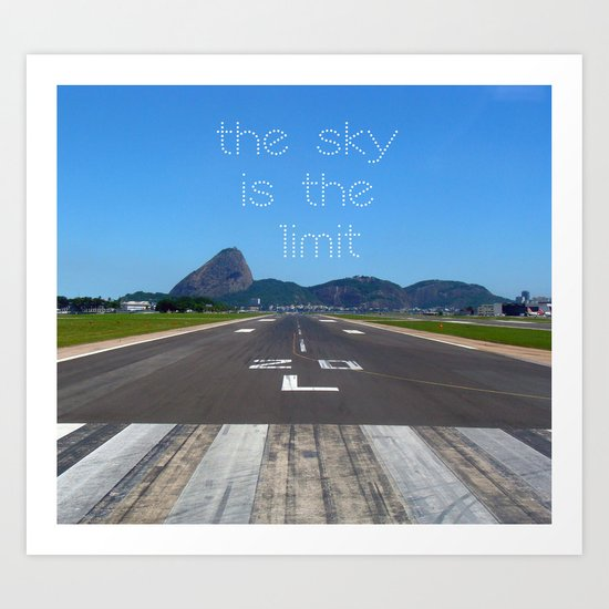 The Sky is the limit! Art Print