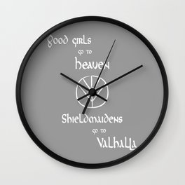 Shieldmaidens go to Valhalla white, Vikings Wall Clock