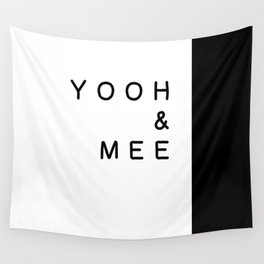 yooh & mee (You & Me) Wall Tapestry
