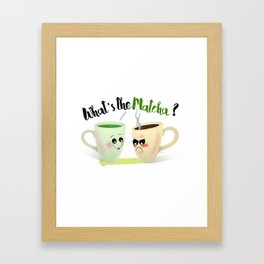 What's the Matcha? Framed Art Print
