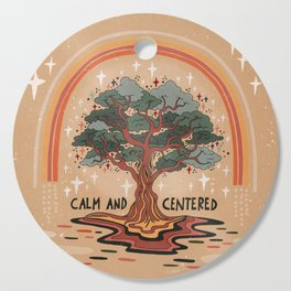 Calm and centered Cutting Board