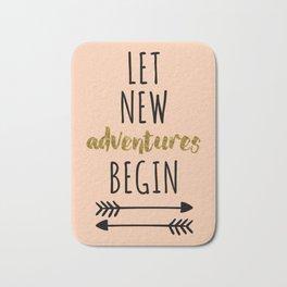 New Adventures Travel Quote Bath Mat