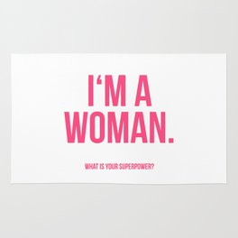 I'am a Woman Rug
