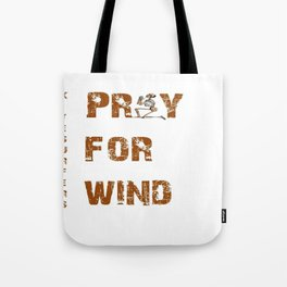 Kitesurfers Pray for Wind Tote Bag