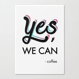 YES, we can. Canvas Print
