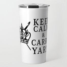 Keep Calm Carry Yarn Crafts Travel Mug