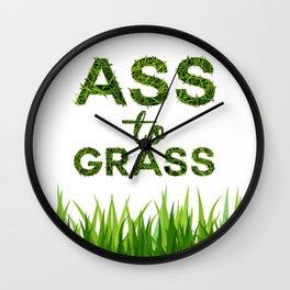 Ass to Grass Wall Clock