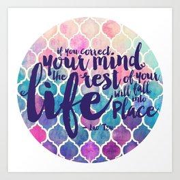 Correct Your Mind Art Print