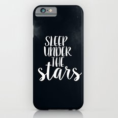 Sleep Under The Stars Slim Case iPhone 6s