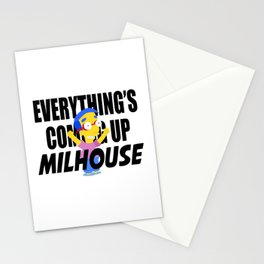 Everything's Coming Up Milhouse Stationery Cards