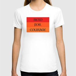 READ FOR COURAGE T-shirt