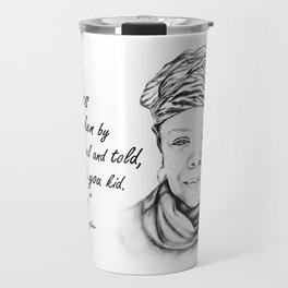 Maya Angelou Quote - Take Life by the Lapels - Art and Apparel Travel Mug
