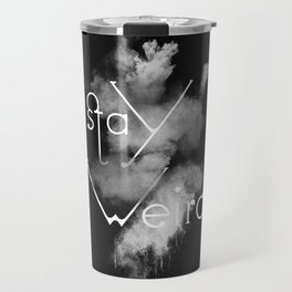 Stay Weird Black & White Travel Mug