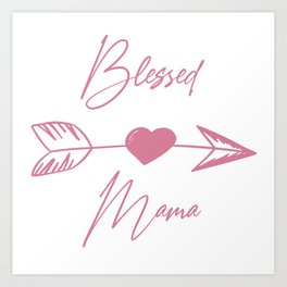 Blessed Mama boho pink lettering Art Print