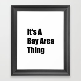 Bay Area California Framed Art Print
