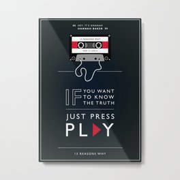 13 Reasons Why - Minimalist Quote Serie Metal Print