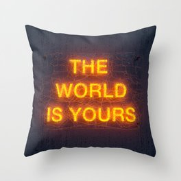 The World Is Yours Neon Throw Pillow