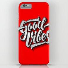 Good Vibes 2016 Slim Case iPhone 6 Plus