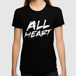 All Heart T-shirt