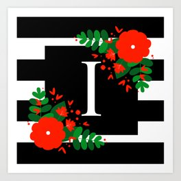 I - Monogram Black and White with Red Flowers Art Print