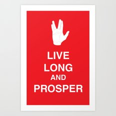 Live Long and Prosper Art Print