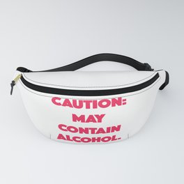 Caution, may contain alcohol Fanny Pack