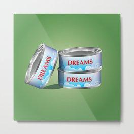 Dreams Metal Print