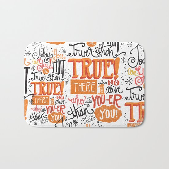 TODAY YOU ARE YOU... - DR. SEUSS Bath Mat