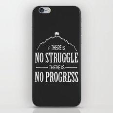 No Struggle, No Progress iPhone & iPod Skin