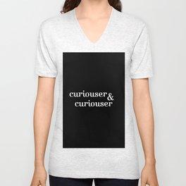 curiouser & curiouser/Alice in Wonderland Unisex V-Neck
