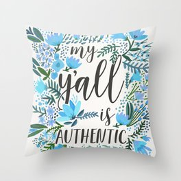My Y'all is Authentic – Blue Palette Throw Pillow