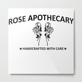 Rose Apothecary hand crafted with care Metal Print