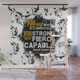 You are Not Weak: The Wrath and the Dawn (Floral White) Wall Mural