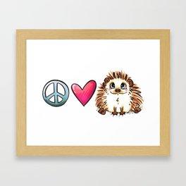 Peace, Love and Hedgehogs Framed Art Print