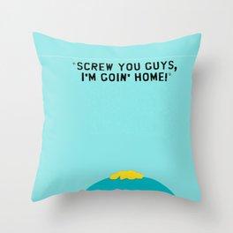 """South Park Cartman Quote """"Screw You Guys"""" Throw Pillow"""