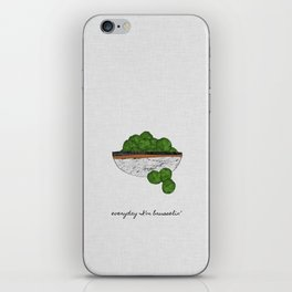 Everyday I'm Brusselin' iPhone Skin